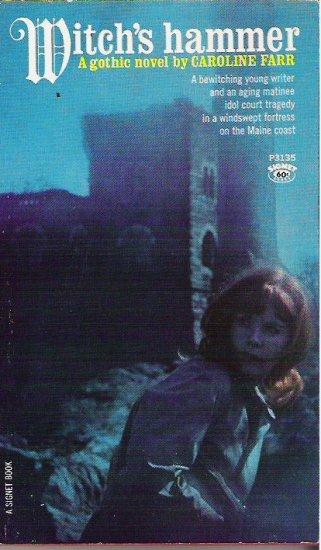 Witchs Hammer by Caroline Farr 1967 Gothic Novel