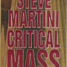 Critical Mass by Steve Martini Hardcover 0399143629