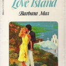 Love Island by Barbara Max - Brand New -Sealed
