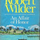 An Affair of Honor - Robert Wilder 1969 Hardcover