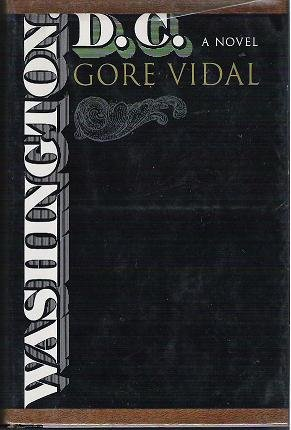 Washington DC a Novel by Gore Vidal 1967 First Edition Hardcopy