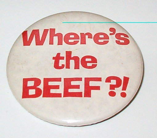 Wheres the Beef: Wendys Advertising Campaign Button - Pin 1980s