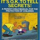 Sometimes Its OK to Tell Secrets by Lenett and Barthelme 0812594541