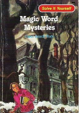 Magic Word Mysteries - Carol Beach York 1982 Solve it Yourself 0893756946