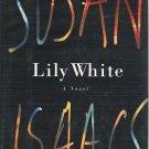 Lily White - Susan Isaacs Hardcopy Mystery 0060176075