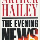 The Evening News - Arthur Hailey Hardcopy 0385237081