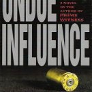 Undue Influence by Steven Paul Martini 039913932X