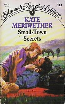 Small Town Secrets - Kate Meriwether Silhouette Special 0373095139
