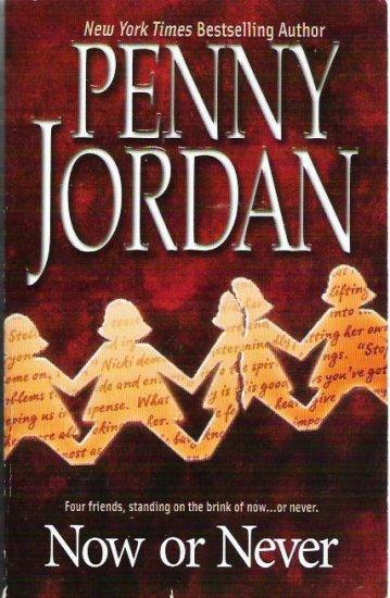 Now or Never - Penny Jordan 1551666715