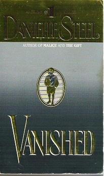 Vanished - Danielle Steel Romance Novel 0440217466