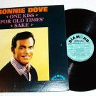 One Kiss for Old Times Sake - Ronnie Dove lp d-5003 One Owner