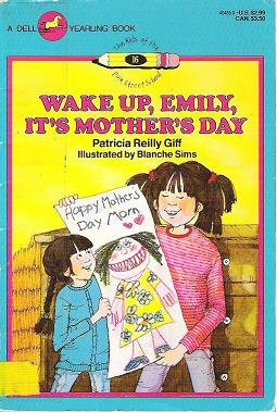 Wake Up Emily Its Mothers Day - Patricia Giff 044040455X