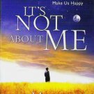 Its Not About Me Audio Book by Max Lucado 1591451620