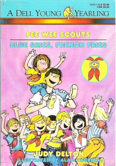 Blue Skies French Fries - Judy Delton Childrens Book 0440400643