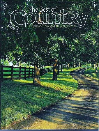 The Best of Country Travel Back Through Our First 20 Years 0898214645
