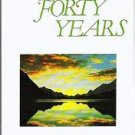 These Forty Years -- Robert Munn -- Trophies of Grace Book