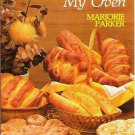 Bread from My Oven by Marjorie Parker - Like New - 0802409105