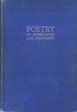 Poetry Its Appreciation and Enjoyment - Untermeyer and Carter 1934 Hardcopy