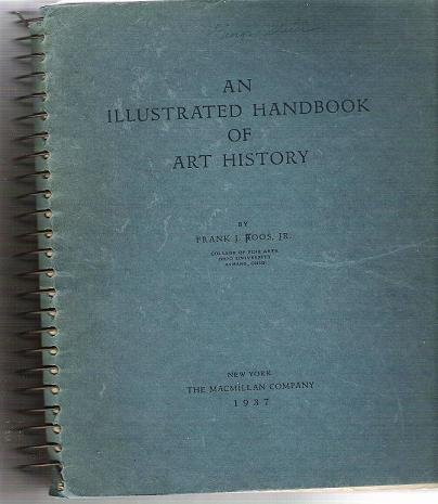 An Illustrated Handbook of Art History by Frank Roos Spiral Bound 1937 First Edition