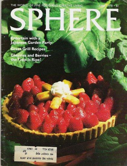 Sphere the World of Fine Food Creative Living Magazine June 1978 - Rare -