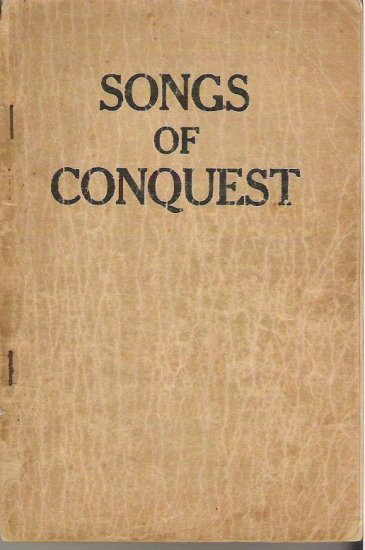 Songs of Conquest - Joseph F Berry 1923 Hymnal