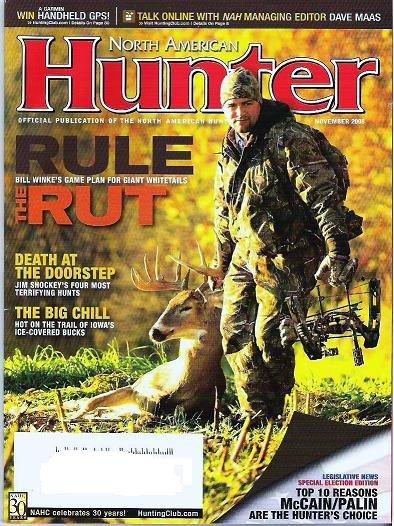 North American Hunter Magazine November 2008 Rule of Rut Election Edition