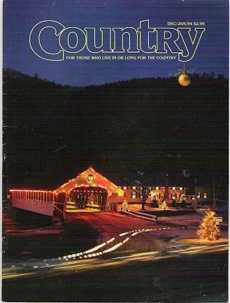 Country Magazine December/Jan 1994 For Those Who Live or Long For the Country