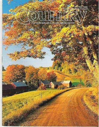 Country Magazine October - November 2004 For Those Who Live or Long For the Country