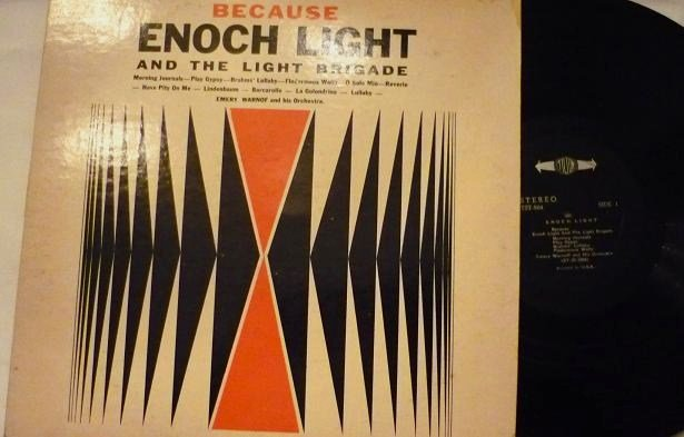 Because: Enoch Light and the Light Brigade lp tst504 One Owner