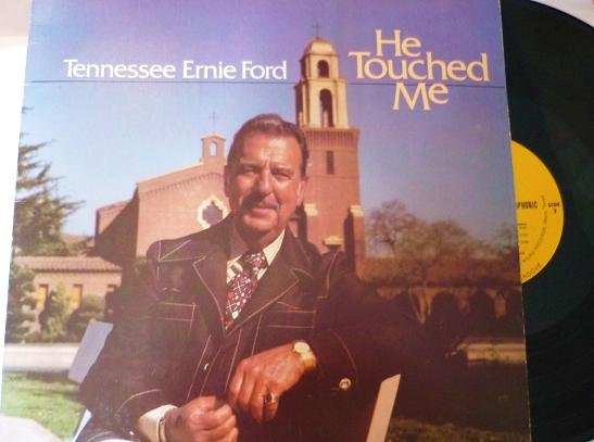 Tennessee Ernie Ford - He Touched Me - One Owner wsa-8764 Rare lp