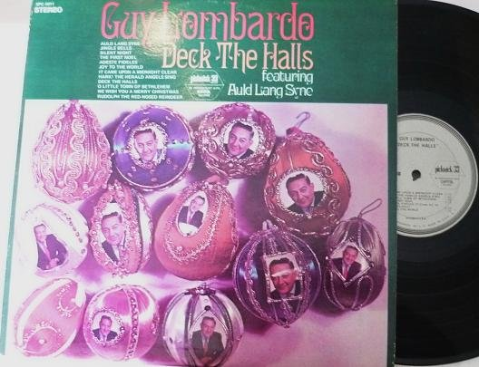 Guy Lombardo Deck the Halls Capitol spc 1011 Auld Lang Syne