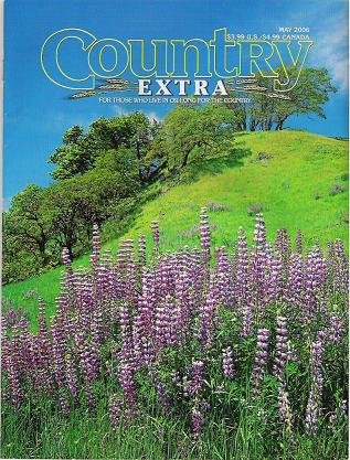 Country Extra Magazine May 2006 For Those Who Live or Long for the Country