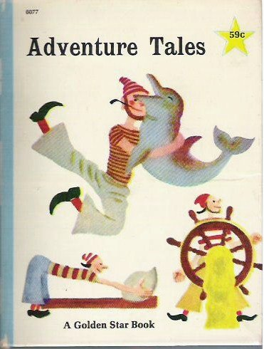 Adventure Tales - K and B Jackson 1967 Hardcopy Golden Star Book