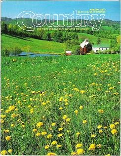Country Magazine Apr May 2003 For Those Who Live or Long For the Country