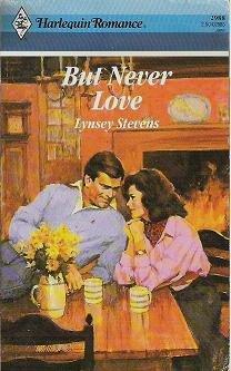 But Never Love - Lynsey Stevens - Harlequin Romance 0373029888
