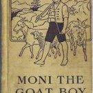 Moni the Goat Boy - Johanna Spyri 1916 Antique Hardcover