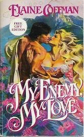 My Enemy My Love by Elaine Coffman Romance Novel 0440202841