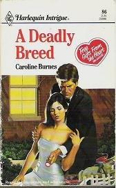 A Deadly Breed - Caroline Burnes Harlequin Intrique 86 0373220863