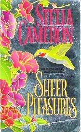 Sheer Pleasures - Stella Cameron 0821750933