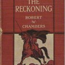 The Reckoning - Robert W. Chambers 1907 Antique