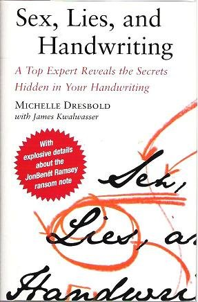 Sex Lies and Handwriting - Michelle Dresbold w James Kwalwasser 0743288092