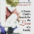 The Lost Boy A Foster Childs Search for the Love of a Family - Dave Pelzer 1558745157