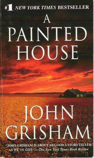 A Painted House - John Grisham 044023722x