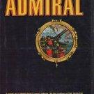 The Admiral - Martin Dibner World War II Novel 1967 Hardcover