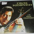 Dick Kesner and His Magic Stradivarius bl 54051 lp One Owner