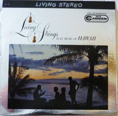 Living Strings Play Music of Hawaii 1961 lp cas 661 One Owner