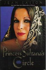 Princess Sultanas Circle by Jean Sasson Non Fiction 0967673712