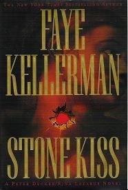 Stone Kiss - A Peter Decker / Rina Lazarus Novel - Faye Kellerman Hardcopy 0446530387
