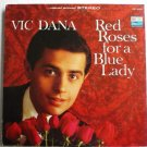 Red Roses for a Blue Lady - Vic Dana lp 1965 bst 8034 One Owner