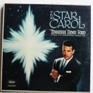 The Star Carol - Tennessee Ernie Ford lp T 1071 1958 vg